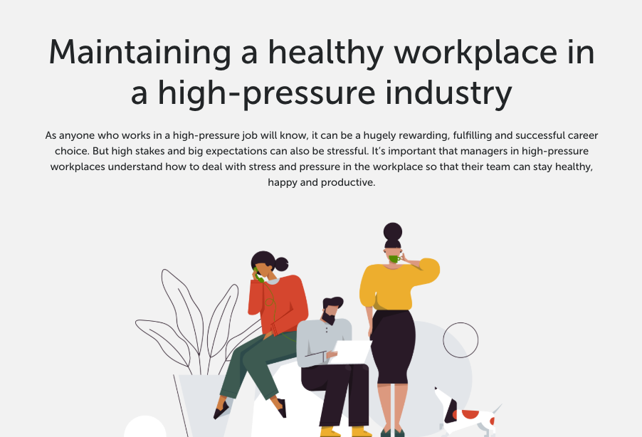 Maintaining a healthy workplace in a high-pressure industry