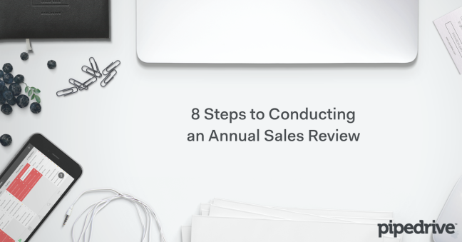 8 Steps to Conducting an Annual Sales Review