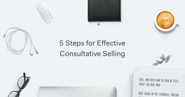 The Right Approach to Consultative Selling