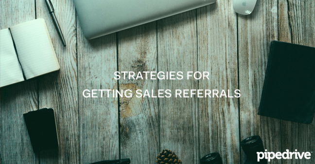 Techiques for getting sales referrals