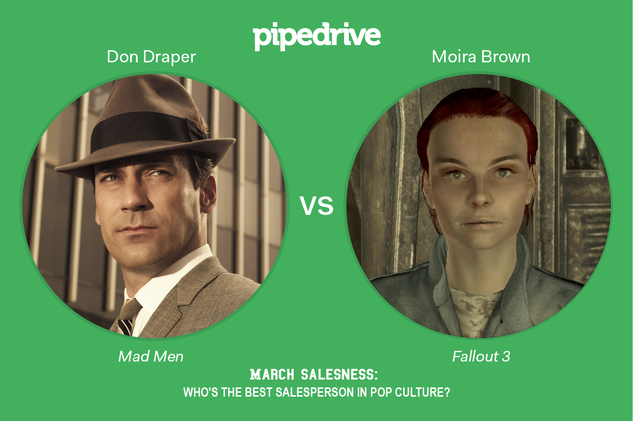 Pipedrive March Madness Don Draper vs. Moira Brown