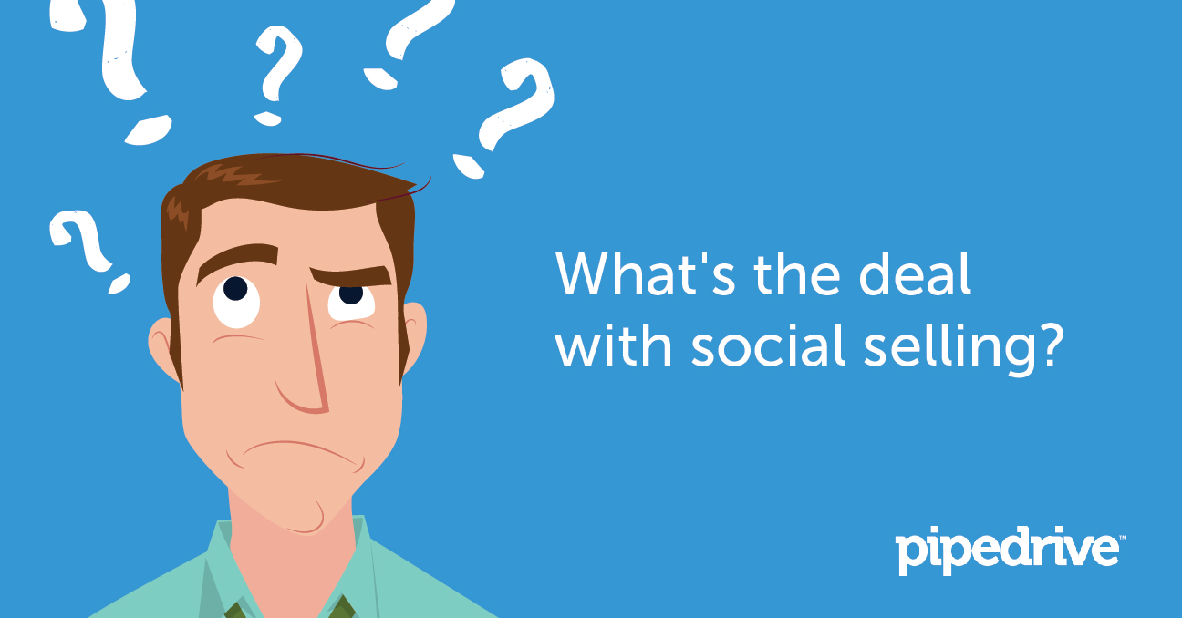 What's the deal with social selling?